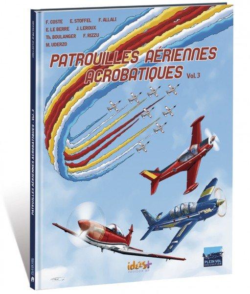 BD «Patrouilles Aériennes Acrobatiques» vol.3
