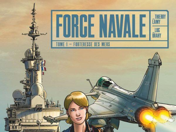 Bande dessinée : Force Navale Tome 1