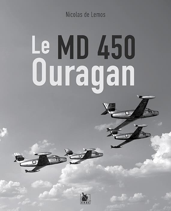 Livre – Le MD-450 Ouragan