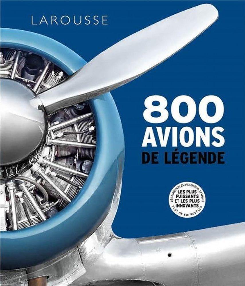 Livre : « 800 avions de légende »