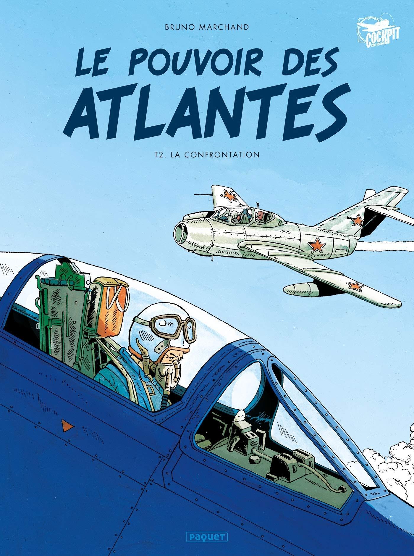 BD : « Le Pouvoir des Atlantes – tome 2 La Confrontation »
