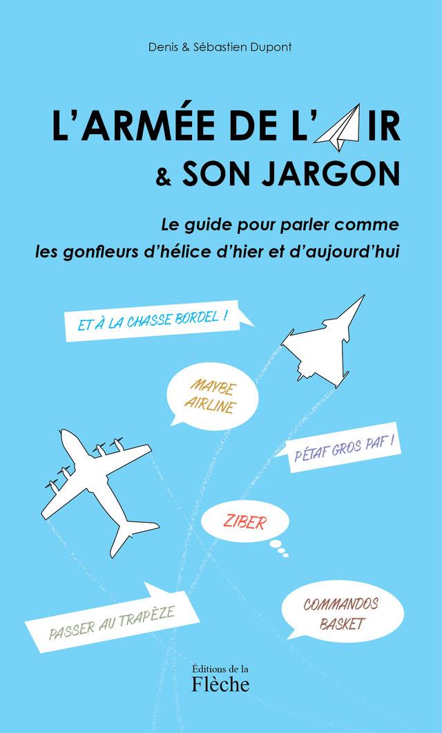 Livre : « L'Armée de l'air & son jargon »