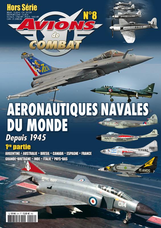 Magazine. « Avions de combat – Aéronautiques navales du monde depuis 1